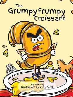 The Grumpy Frumpy Croissant