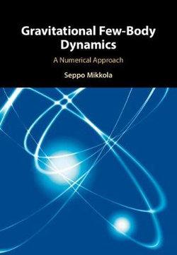 Gravitational Few-Body Dynamics
