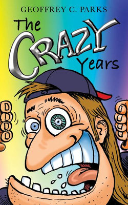 The Crazy Years