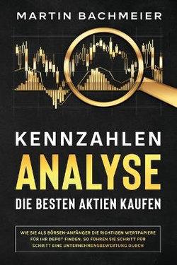Kennzahlen-Analyse - Die Besten Aktien Kaufen