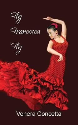 Fly Francesca Fly