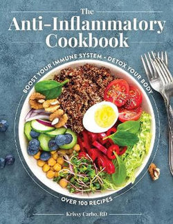 The Anti-Inflammatory Cookbook