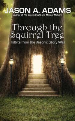 Through the Squirrel Tree