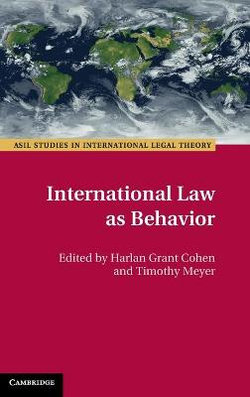 International Law As Behavior