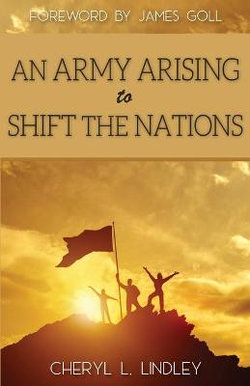An Army Arising to Shift the Nations