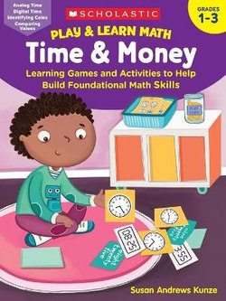 Play and Learn Math: Time and Money