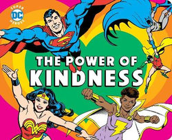 DC Super Heroes: the Power of Kindness