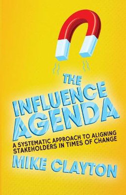 The Influence Agenda