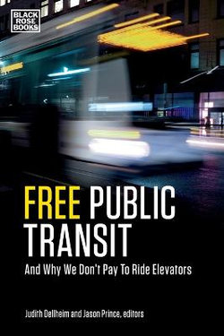 Free Public Transit - And Why We Don`t Pay to Ride Elevators