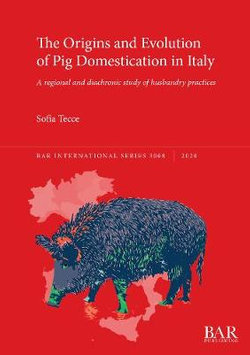 The Origins and Evolution of Pig Domestication in Italy