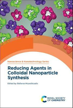Reducing Agents in Colloidal Nanoparticle Synthesis