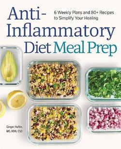 Anti-Inflammatory Diet Meal Prep