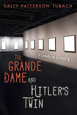 The Grande Dame and Hitler's Twin