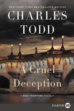 The Bess Crawford Mysteries : A Cruel Deception