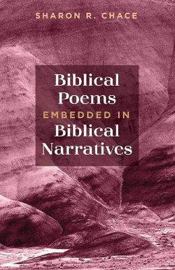 Biblical Poems Embedded in Biblical Narratives
