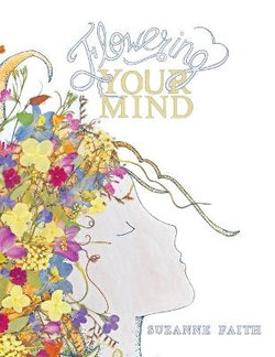 Flowering Your Mind