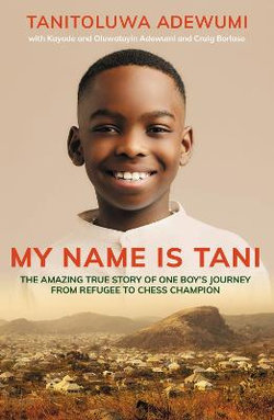 My Name Is Tani... and I Believe in Miracles