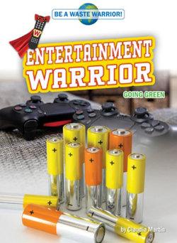 Entertainment Warrior