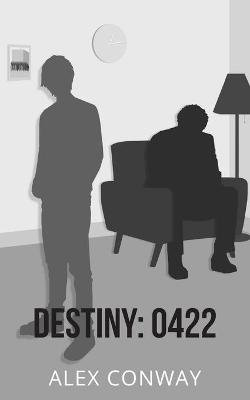 Destiny: 0422