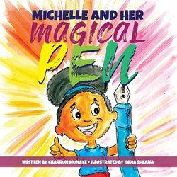 Michelle & Her Magical Pen