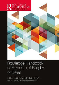 Routledge Handbook of Freedom of Religion or Belief