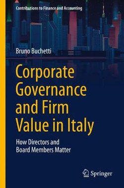 Corporate Governance and Firm Value in Italy