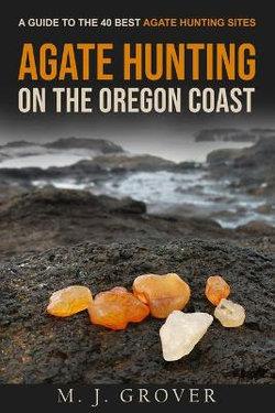 Agate Hunting on the Oregon Coast