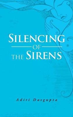 Silencing of the Sirens