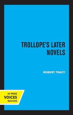 Trollope's Later Novels