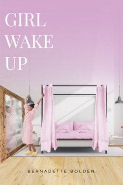 Girl Wake Up