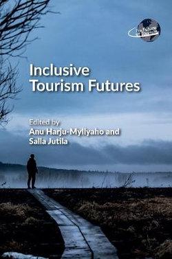 Inclusive Tourism Futures