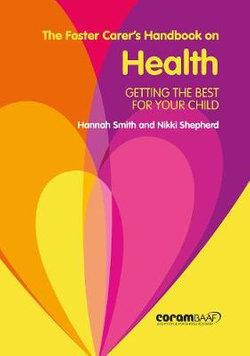 The Foster Carer's Handbook on Health