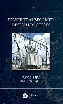 Power Transformer Design Practices
