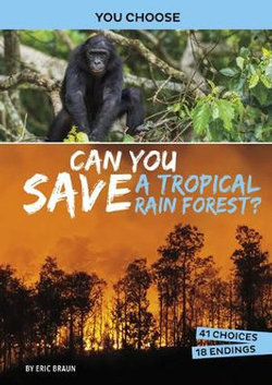 Can You Save a Tropical Rain Forest