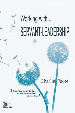 Working with... Servant Leadership