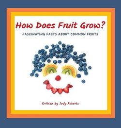 How Does Fruit Grow?