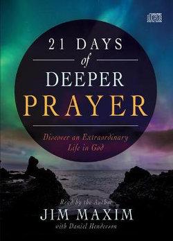 21 Days of Deeper Prayer