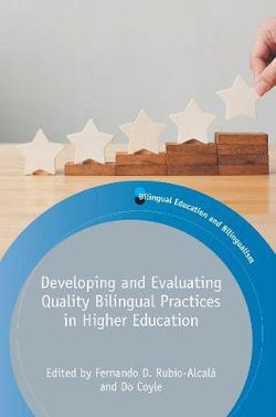 Developing and Evaluating Quality Bilingual Practices in Higher Education