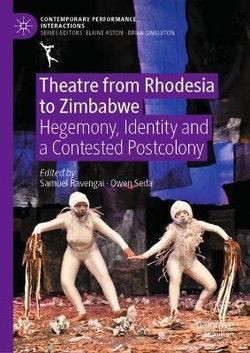 Theatre from Rhodesia to Zimbabwe