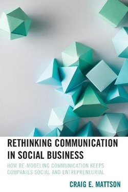 Rethinking Communication in Social Business
