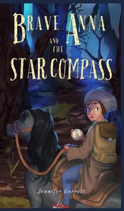 Brave Anna and the Star Compass