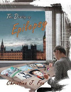 A Diary Of Epilepsy Book 1