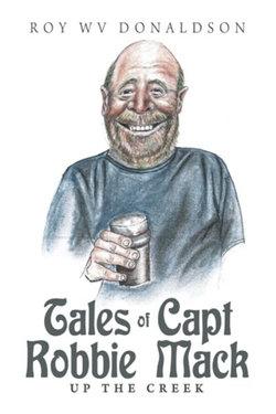 Tales of Capt Robbie Mack