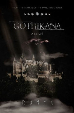 Gothikana: A Dark Academia Gothic Romance