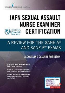 IAFN Sexual Assault Nurse Examiner Certification