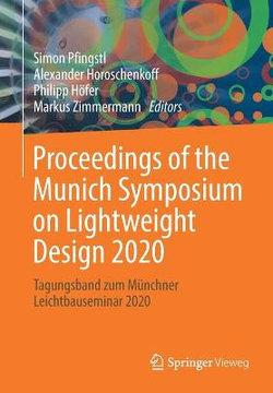 Proceedings of the Munich Symposium on Lightweight Design 2020