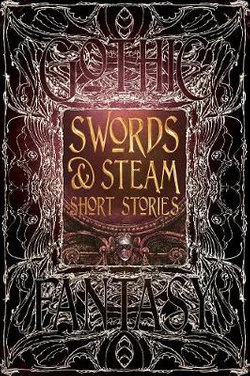 Swords and Steam Short Stories