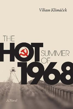 The Hot Summer Of 1968