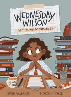Wednesday Wilson Gets down to Business
