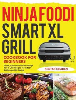 Smart XL Grill Cookbook for Beginners